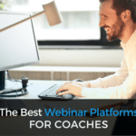 The Best Webinar Platforms for Coaches